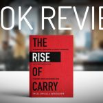 THE RISE OF CARRY REVIEW